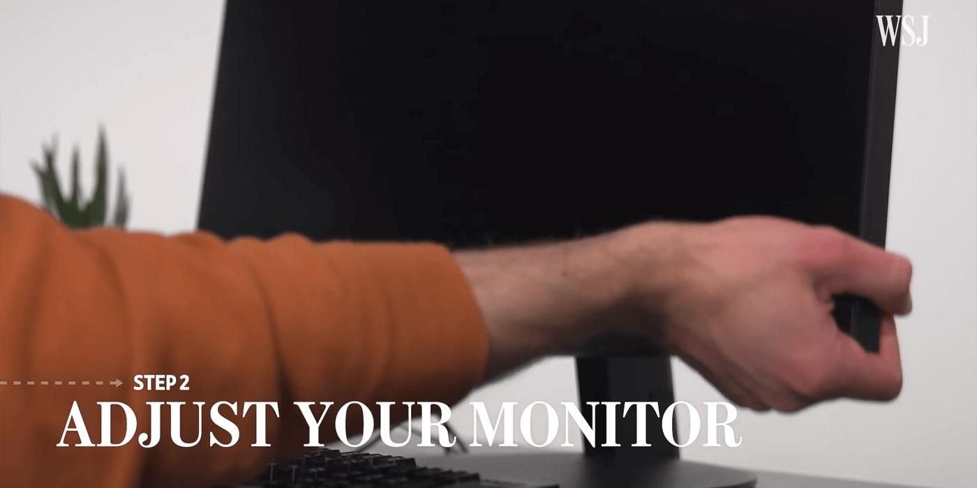 電腦螢幕位置,adjust your monitor